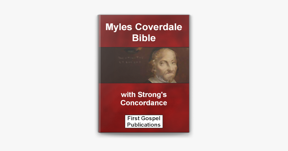 Myles Coverdale Bible With Strong S Concordance On Apple