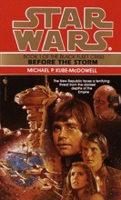 Before The Storm: Star Wars (The Black Fleet Crisis)