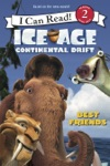 Ice Age Continental Drift Best Friends