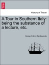 A Tour In Southern Italy Being The Substance Of A Lecture Etc