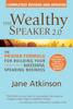 The Wealthy Speaker 2.0 - Jane Atkinson