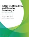 Eddie W Broadway And Dorothy Broadway V