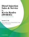Diesel Injection Sales  Service V Kevin Renfro