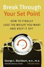 Break Through Your Set Point