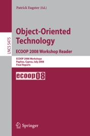 Object-Oriented Technology. ECOOP 2008 Workshop Reader