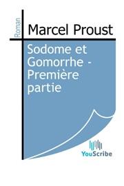 SODOME ET GOMORRHE - PREMIèRE PARTIE