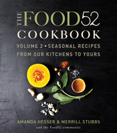 The Food52 Cookbook, Volume 2 PDF Download