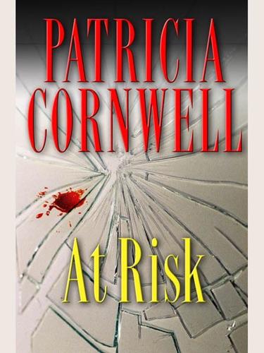 Patricia Cornwell - At Risk