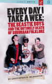 Every Day I Take A Wee: The Beastie Boys And The Untimely Death Of Suburban Folklore
