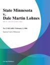 State Minnesota V Dale Martin Lohnes