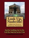 Look Up Nashville A Walking Tour Of Nashville Tennessee