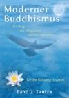 Moderner Buddhismus Band 2 Tantra