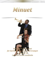 Download and Read Online Minuet Pure sheet music duet for baritone saxophone and trumpet arranged by Lars Christian Lundholm