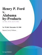 Henry P. Ford V. Alabama By-Products