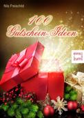 100 Gutschein-Ideen für Weihnachtsgeschenke