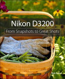 Nikon D3200: From Snapshots to Great Shots book