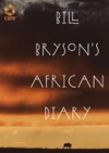 Bill Brysons African Diary
