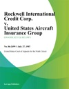 Rockwell International Credit Corp V United States Aircraft Insurance Group