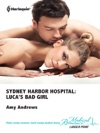 Sydney Harbor Hospital Lucas Bad Girl