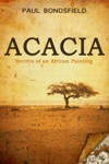 Acacia Secrets Of An African Painting
