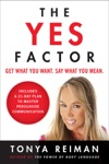The Yes Factor
