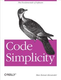 Code Simplicity - Max Kanat-Alexander
