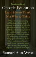 Fundamentals of Gnostic Education