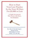 How To Start Your Law Practice In The Next Thirty Days For 5000 Or Less