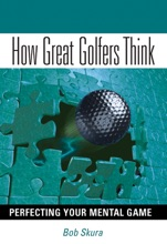 How Great Golfers Think