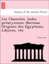 Les Chamites Indes Prearyennes-Berceau Origines Des Egyptiens Libyens Etc