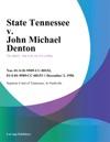 120296 State Tennessee V John Michael Denton