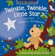 Twinkle, Twinkle, Little Star and Other Nursery Favourites (Read Aloud)