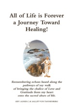 All Of Life Is Forever A Journey Toward Healing