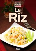 Le riz - recettes de référence