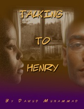 Talking To Henry