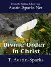 Divine Order - In Christ