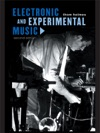 Electronic And Experimental Music Second Edition