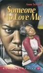 Someone To Love Me Bluford Series 4