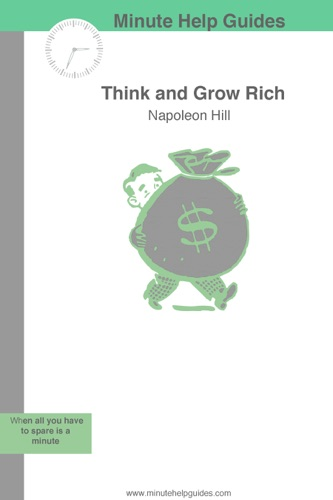 Napoleon Hill - Think and Grow Rich!