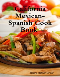 California Mexican Spanish Cook Book Illustrated
