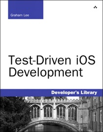 Test-Driven iOS Development - Graham Lee