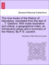 The Nine Books Of The History Of Herodotus Translated From The Text Of  T Gaisford With Notes Illustrative And Critical A Geographical Index An Introductory Essay And A Summary Of The History By P E LaurentVOLII