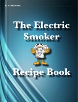 The Electric Smoker Recipe Book