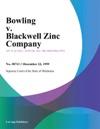 Bowling V Blackwell Zinc Company