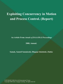 Exploiting Concurrency In Motion And Process Control Report