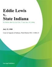 Eddie Lewis V. State Indiana