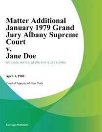 MATTER ADDITIONAL JANUARY 1979 GRAND JURY ALBANY SUPREME COURT V. JANE DOE