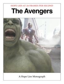 The Avengers - A Hope Lies Monograph - Adam Batty