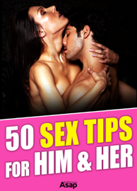 50 Sex Tips for Him and Her book