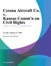 Cessna Aircraft Co V Kansas Commn On Civil Rights